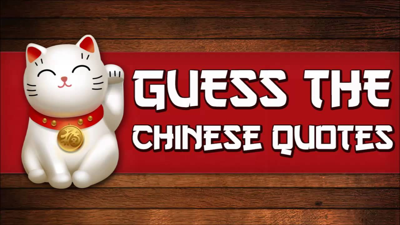 Guess The Chinese Quotes : Inspirational Proverbs/Quotes About Life    Android Game   YouTube