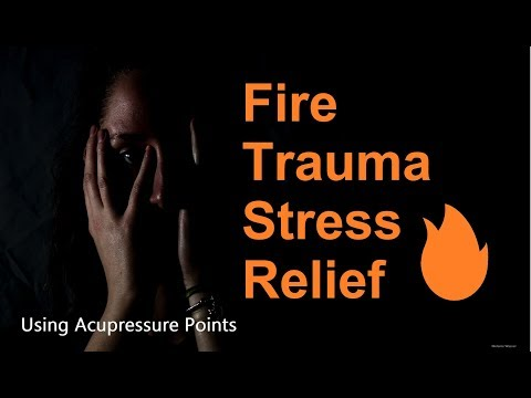 Fire Trauma Stress Relief