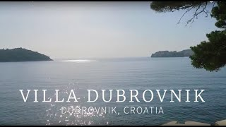 Villa Dubrovnik (Dubrovnik, Croatia)