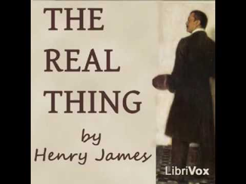 The Real Thing, by Henry James - 2017
