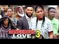 DANGEROUS LOVE SEASON 3 - (New Movie) Destiny Etiko 2020 Latest Nigerian Nollywood Movie Full HD