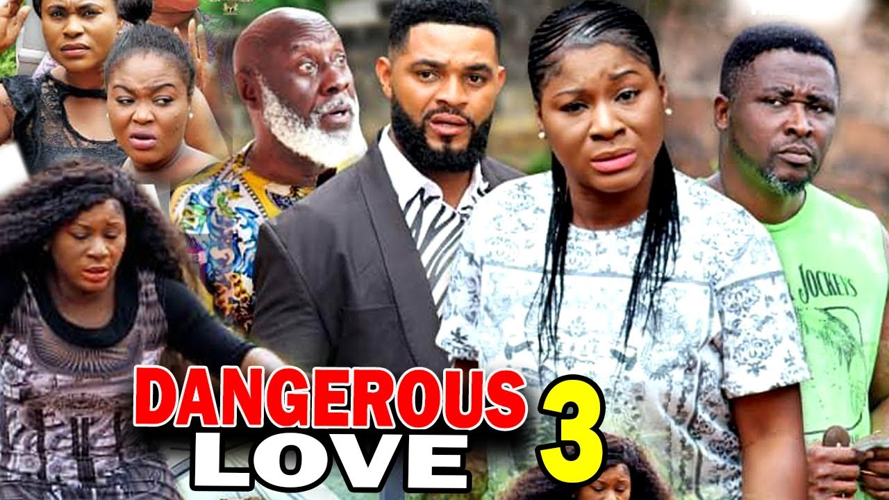 Download DANGEROUS LOVE SEASON 3 - (New Movie) Destiny Etiko 2020 Latest Nigerian Nollywood Movie Full HD