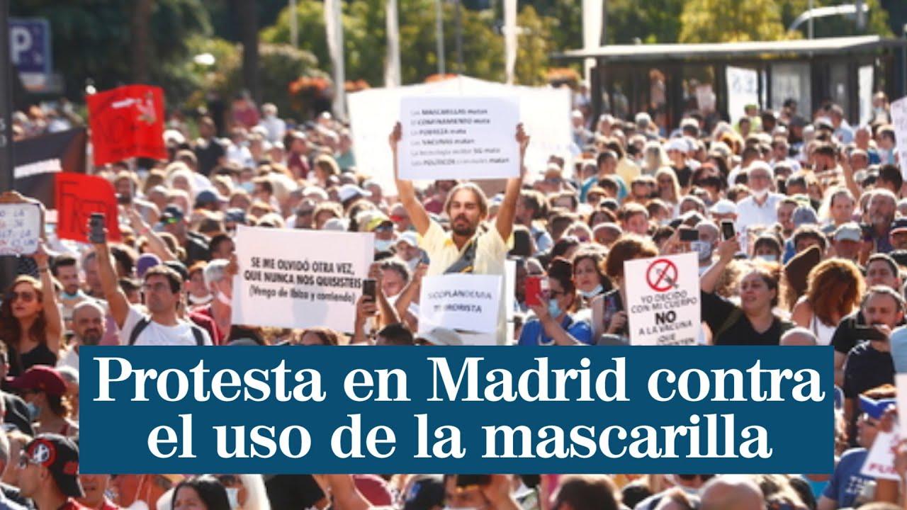 Unas 3.000 personas protestan en Madrid contra el uso obligatorio de la mascarilla - YouTube
