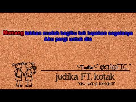 Judika ft Kotak - Aku Yang Tersakiti@KaraokeLirik