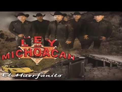 La Ley de Michoacan - Mix