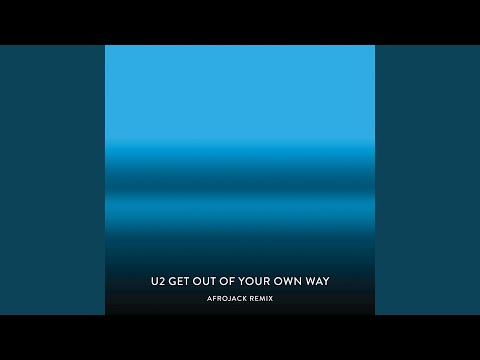 Get Out Of Your Own Way (Afrojack Remix)