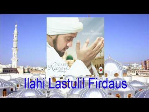 Habib Syech Assegaf - Ilahi Lastulil Firdaus