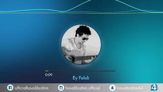 Haval Ibrahim - Ay Felek | 2018 هفال ابراهيم ( Karaoke 🎤 )