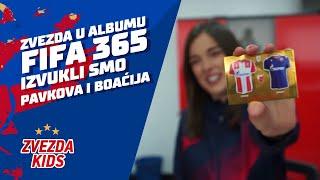 ZVEZDA U ALBUMU FIFA 365 | IZVUKLI SMO PAVKOVA I BOAĆIJA + DELIMO POKLONE