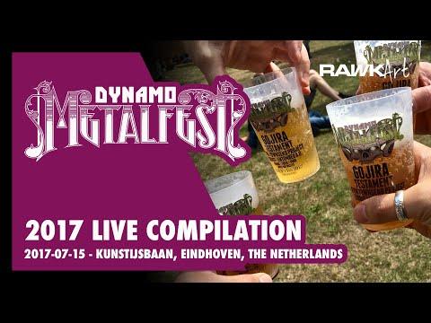 Dynamo Metalfest compilation - 2017-07-15 - Kunstijsbaan, Eindhoven, Netherlands
