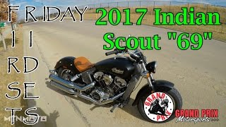 2017 Indian Scout First Rides Friday