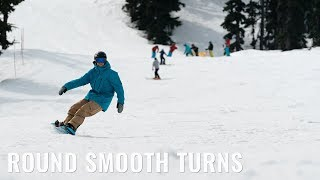 Snowboard - Smooth Round Turns On A Snowboard