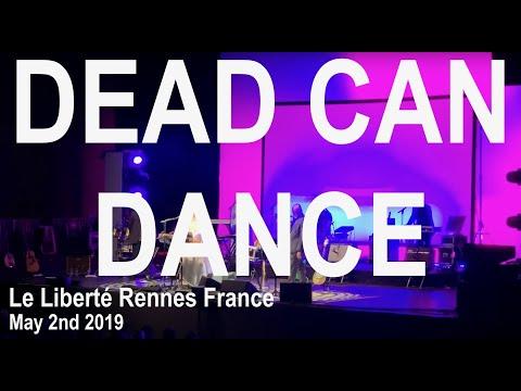 Dead Can Dance Live Full Concert 4K @ Le Liberté Rennes France May 2nd 2019
