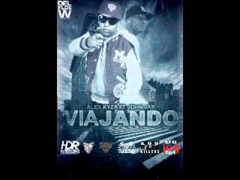 Alex Kyza Feat. John Jay - Viajando