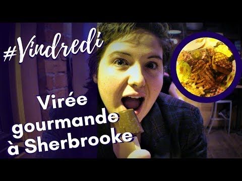 #Vindredi - Virée Gourmande à Sherbrooke (Feature LeadFox)