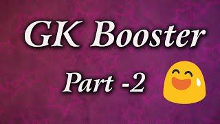 Gk Booster part 2