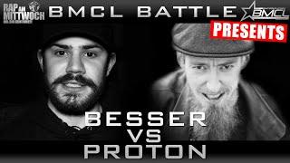 BMCL MEETS DLTLLY RAP BATTLE: BESSER VS PROTON (BATTLEMANIA CHAMPIONSLEAGUE)