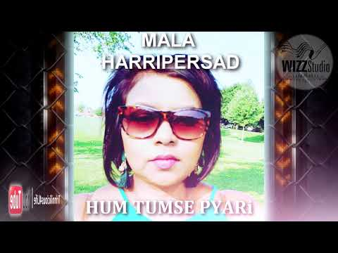 MALA HARRIPERSAD - HUM TUMSE PYAR [ 2k18 BOLLYWOOD COVER ]