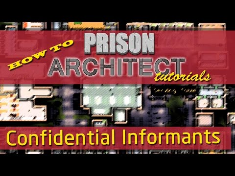 Confidential Informant in Prison Architect - How To Tutorials