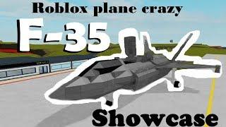 Roblox - PLANE CRAZY F35 SHOWCASE [VERTICAL TAKE OFF!!]