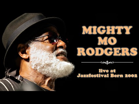 Mighty Mo Rodgers - Jazzfestival Bern 2002