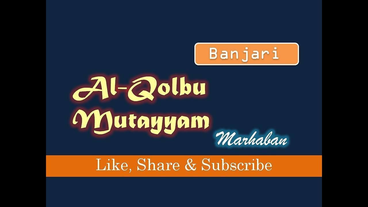 al qolbu mutayyam