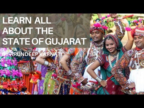 Learn All About The State Of Gujarat - Summary of Indian States For UPSC Aspirants
