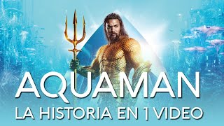 Aquaman: La Historia en 1 Video