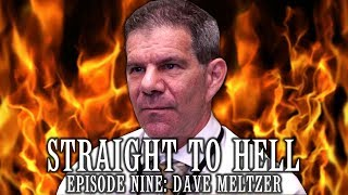 STRAIGHT TO HELL: Dave Meltzer