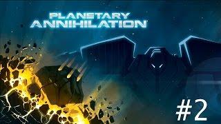 Planetary annihilation - галактическая война! #2 Первый робот на луне.