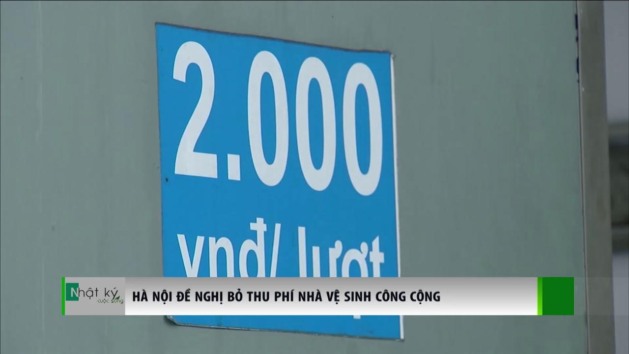 VTC14   Hà Nội đề nghị bỏ thu phí nhà vệ sinh công cộng