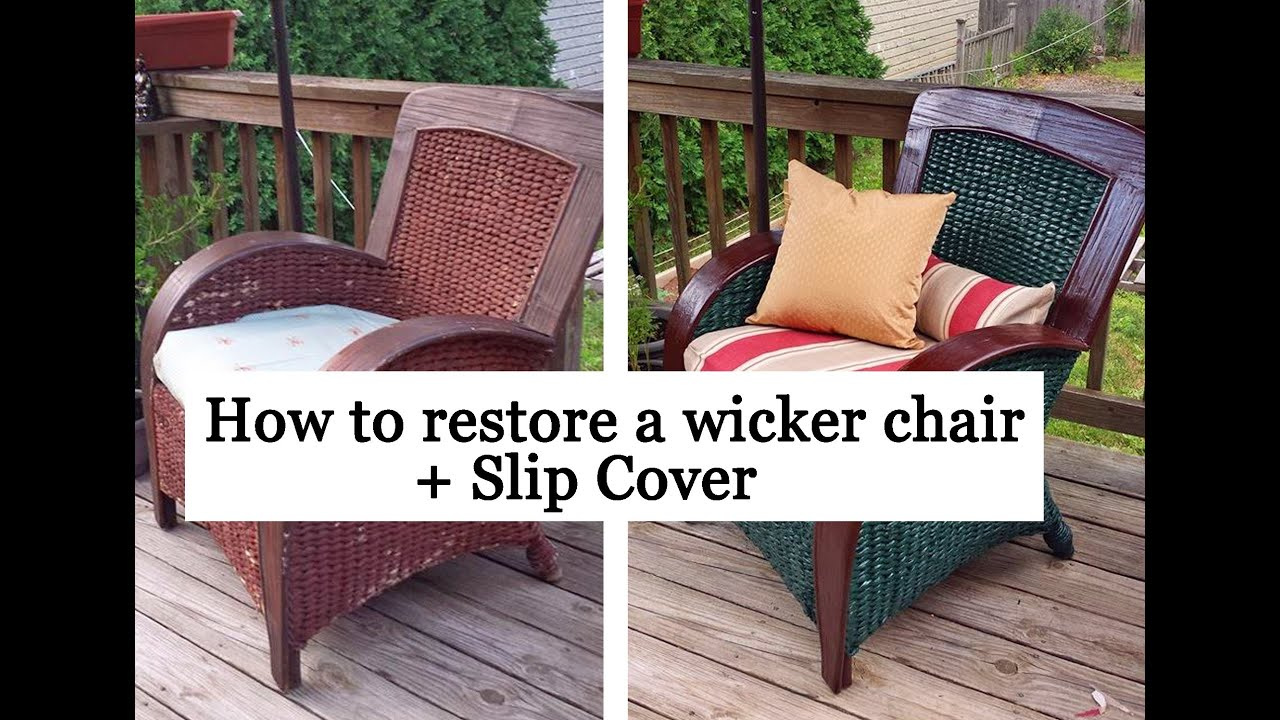 Restoring a wicker chair + Slip Cover