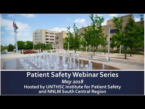 Patient Safety Webinar - Culture Change and Mass Communication (May 15, 2018)
