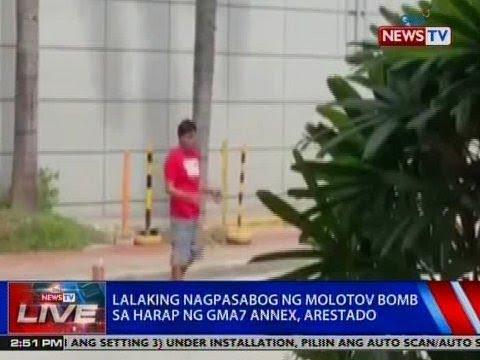 NTVL: Lalaking nagpasabog ng molotov bomb sa harap ng GMA7 Annex, arestado