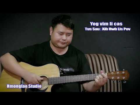 Yog Vim Li Cas Cover New Music By Ajan Povthoj MV Officail