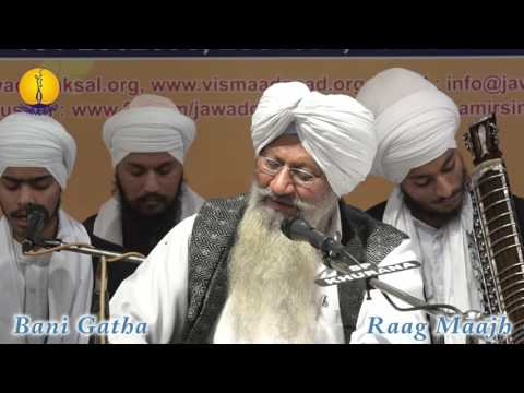 25th AGSS-2016:  Raag Maajh Bani Gatha Prof. Tajinder Singh Ji