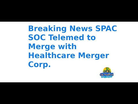 breaking-news-spac-soc-telemed-to-merge-with-healthcare-merger-corp.-hcco