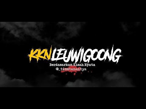 Cerita Horor True Story - KKN Leuwigoong
