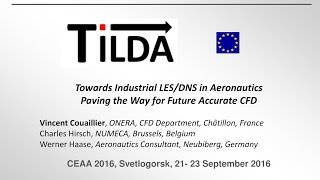 Video Vincent Couaillier et al: TILDA: TOWARDS INDUSTRIAL LES/DNS IN AERONAUTICS... download MP3, 3GP, MP4, WEBM, AVI, FLV September 2017