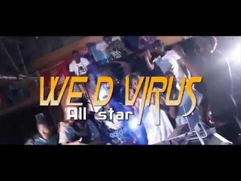 WE DE VIRUS    DJ VIRUS FT ALLSTARS U tube...