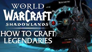 How to Craft Shadoẁlands LEGENDARIES! Crafting & Upgrading Guide