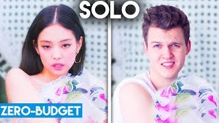 K-POP WITH ZERO BUDGET! (JENNIE - SOLO)