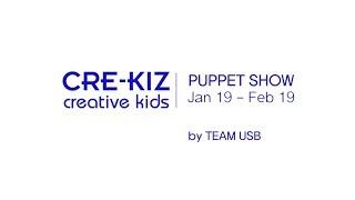 빛과소금교회 CRE-KIZ, Puppet Show
