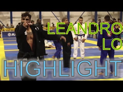 IBJJF World Champion - Leandro Lo BJJ Highlight
