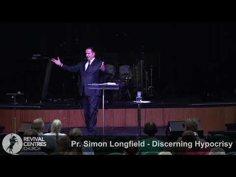 Pr Simon Longfiled 22 04 18 Discerning Hypocrisy