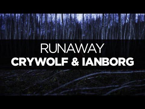 [LYRICS] Crywolf & Ianborg - Runaway