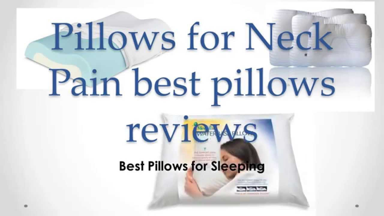 Best Pillow For Sleeping On Your Back Best Pillows For Neck Pain Reviews Good Pillow For Sleeping On Your Side