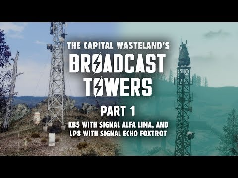 Broadcast Towers Part 1: KB5 with Signal Alfa Lima, & LP8 with Signal Echo Foxtrot - Fallout 3 Lore