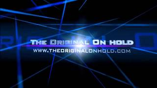 The Original On hold Inc - Music On hold and On hold Message Marketing