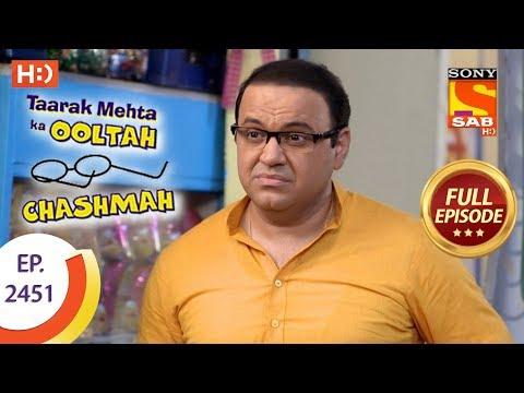 Taarak Mehta Ka Ooltah Chashmah - Ep 2451 - Full Episode - 23rd April, 2018